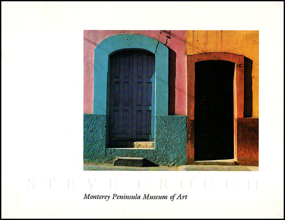 Steve Crouch: Monterey Peninsula Museum of Art, book cover.