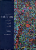 Alfredo Arreguin: Patterns of Dreams and Nature/Disenos, Suenos Y Naturaleza, book cover.