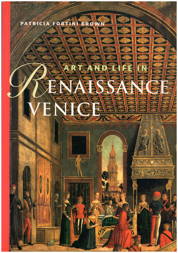 Art and Life in Renaissance Venice. book cover.