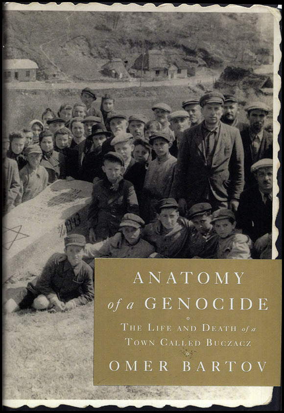 Anatomy of a Genocide: The Life and Death of a Town Called Buczacz. Book Cover.