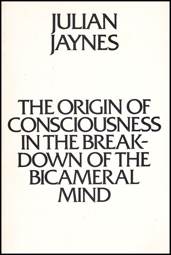 The Origin of Consciousness in the Breakdown of the Bicameral Mind. book cover.
