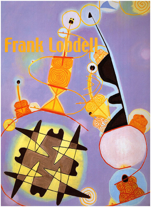 Frank Lobdell: Three phases, 1947-2001. Book Cover.