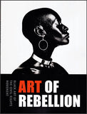 Art of Rebellian: Black Art of the Civil Rights Movement. Book Cover.