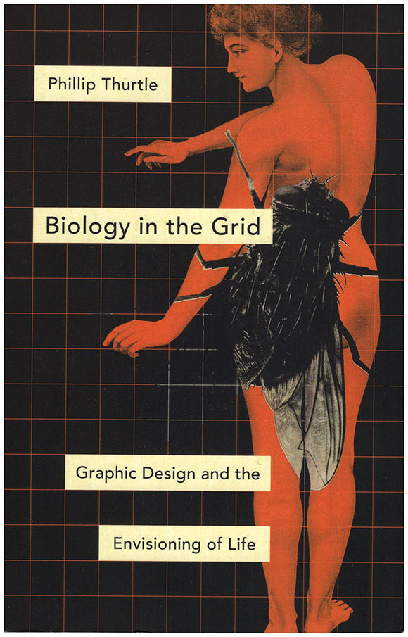 Book Cover. Biology in the Grid: Graphic Design and the Envisioning of Life.