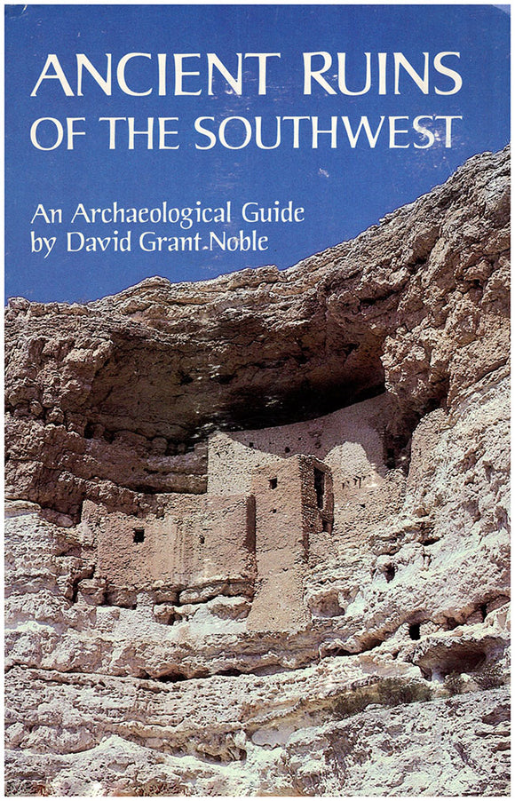 Book Cover: Ancient Ruins of the Southwest: An Archaeological Guide