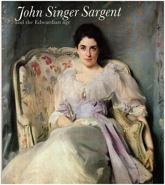 Book Cover.  John Singer Sargent And The Edwardian Age.