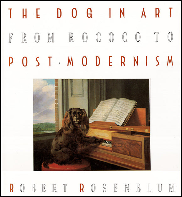 Book Cover. The Dog in Art: From Rococo to Post-Modernism.