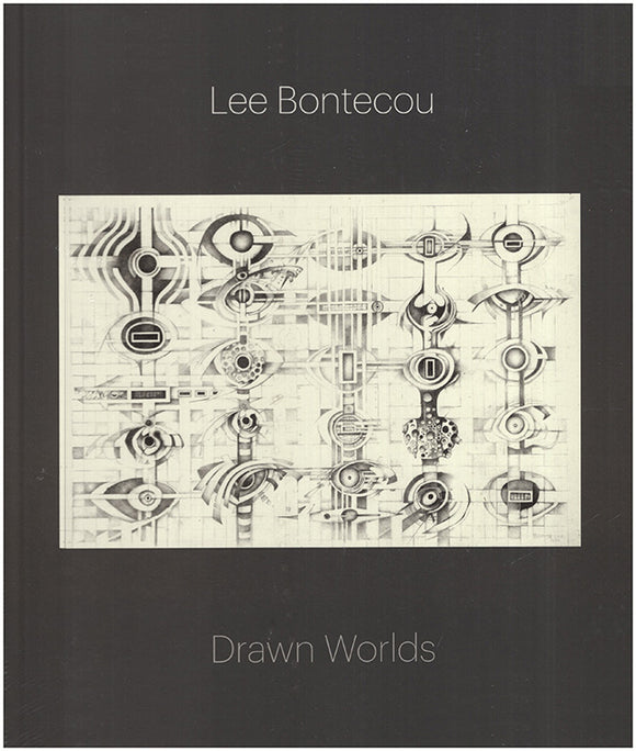 Book cover. Lee Bontecou: Drawn Worlds.