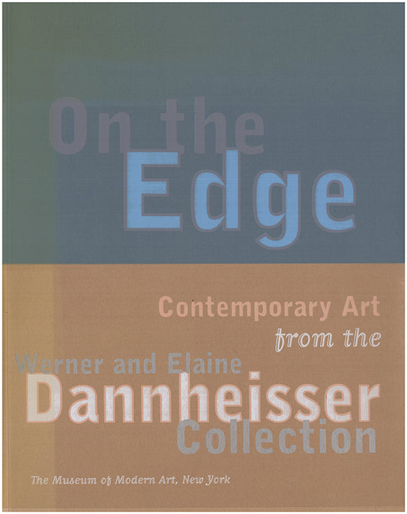 Book Cover. On the Edge: Contemporary Art from the Werner and Elaine Dannheisser Collection.