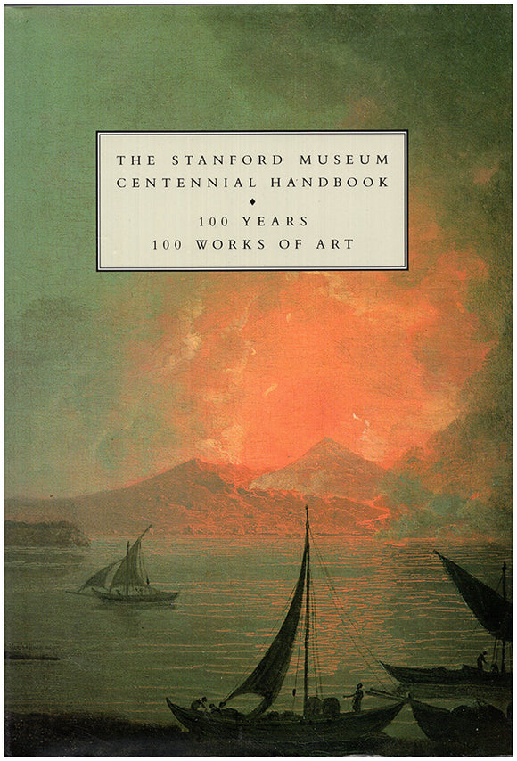 Book Cover. The Stanford Museum Centennial Handbook: 100 Years: 100 Works of Art.
