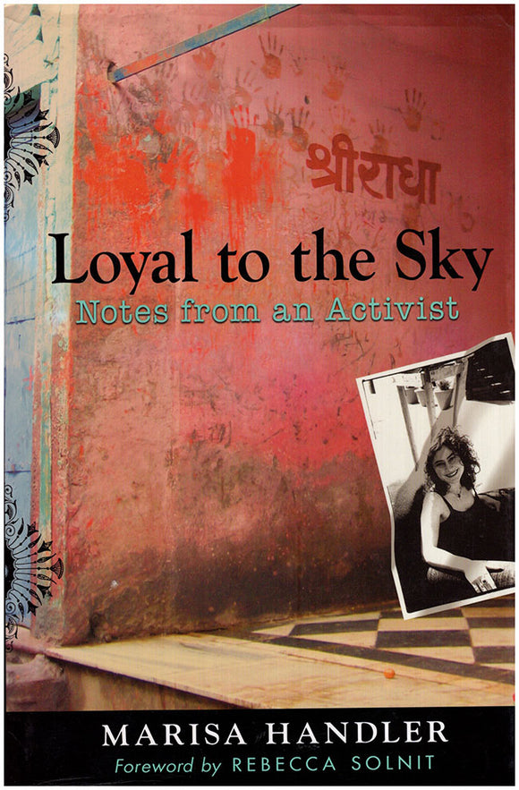 Book Cover. Loyal to the Sky: Notes from an Activist.