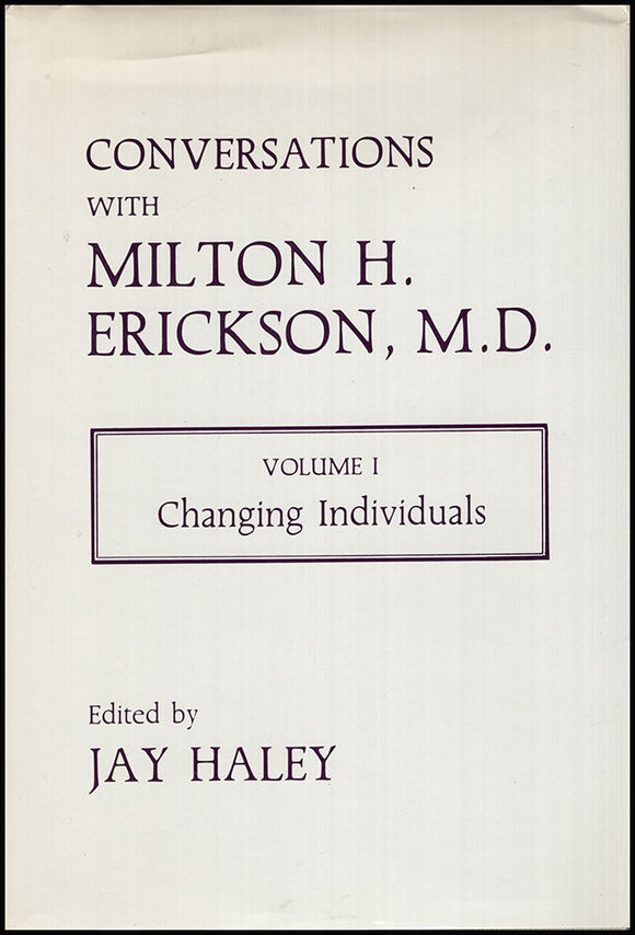 Book Cover: Conversations with Milton H. Erickson, MD: Volume I: Changing Individuals