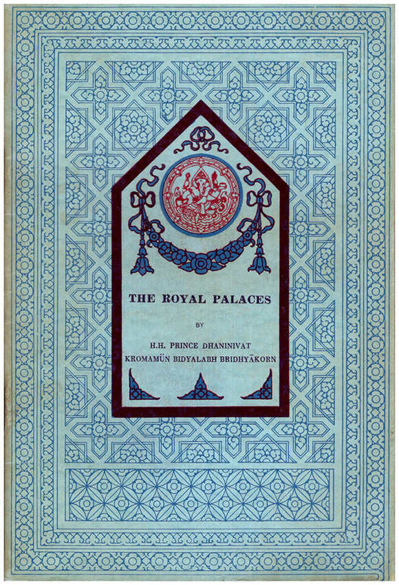 Book Cover. The Royal Palaces (Thai Culture, New Series, No. 23).