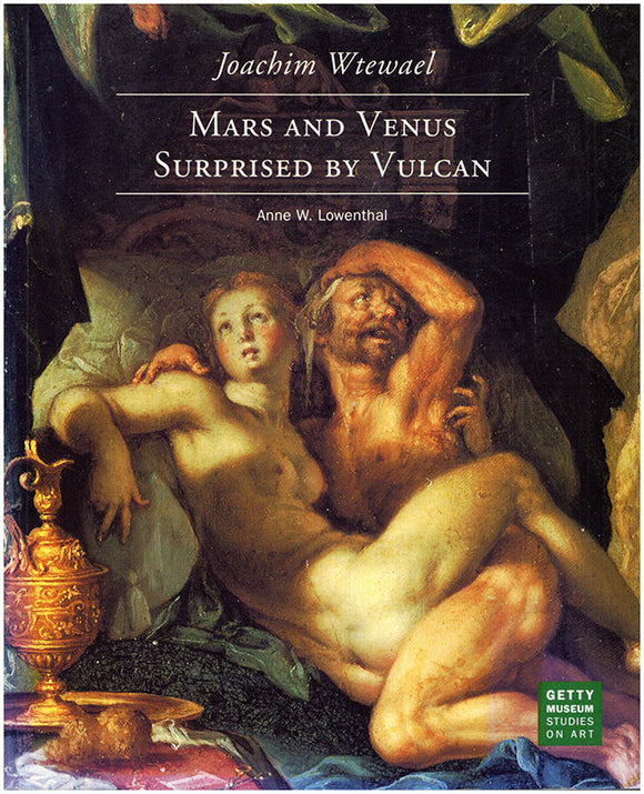 Book Cover. Joachim Wtewael: Mars and Venus Surprised b Vulcan