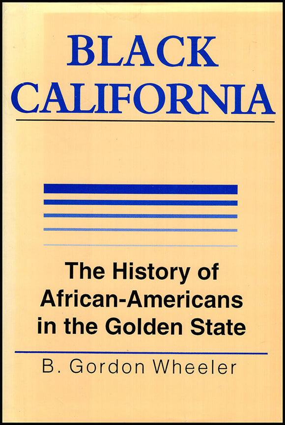 Book Cover. Black California: The History of African-Americans in the Golden State