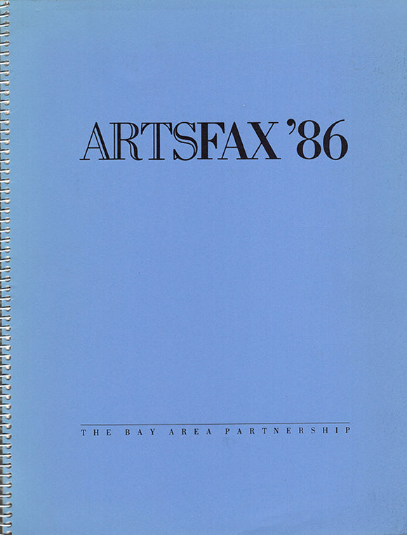 The State of the Arts in the San Francisco Bay Area: Artsfax '86