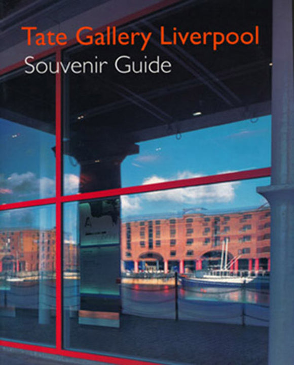 Tate Gallery Liverpool Souvenir Guide (English)