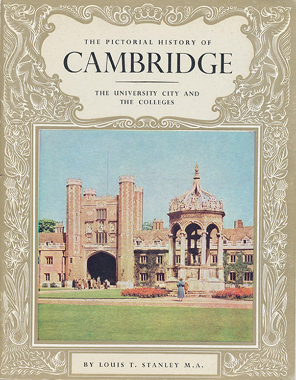 The Pictorial History of Cambridge: The University City and the Colleges