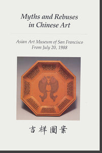 Myths and Rebuses in Chinese Art
