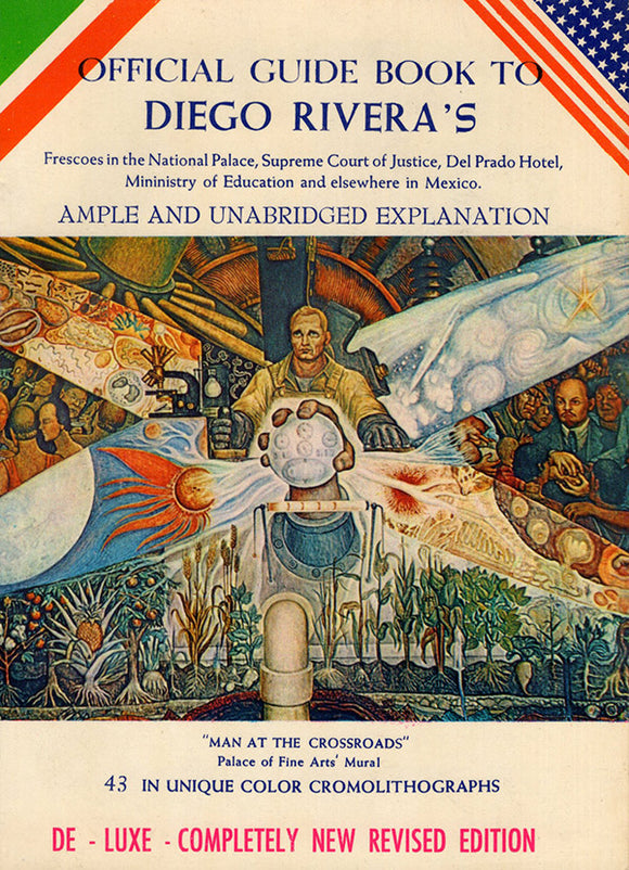 Official Guide Book to Diego Rivera's Frescoes in the National Palace, Supreme Court of Justice, Del Prado Hotel, Ministry of Education and Elsewhere in Mexico, cover
