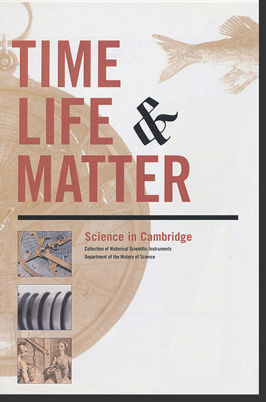Time, Life and Matter [Gallery Brochure], cover