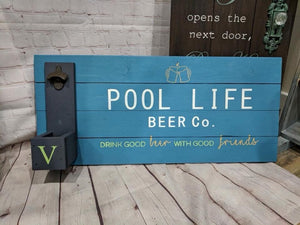 Pool Sign with cap opener