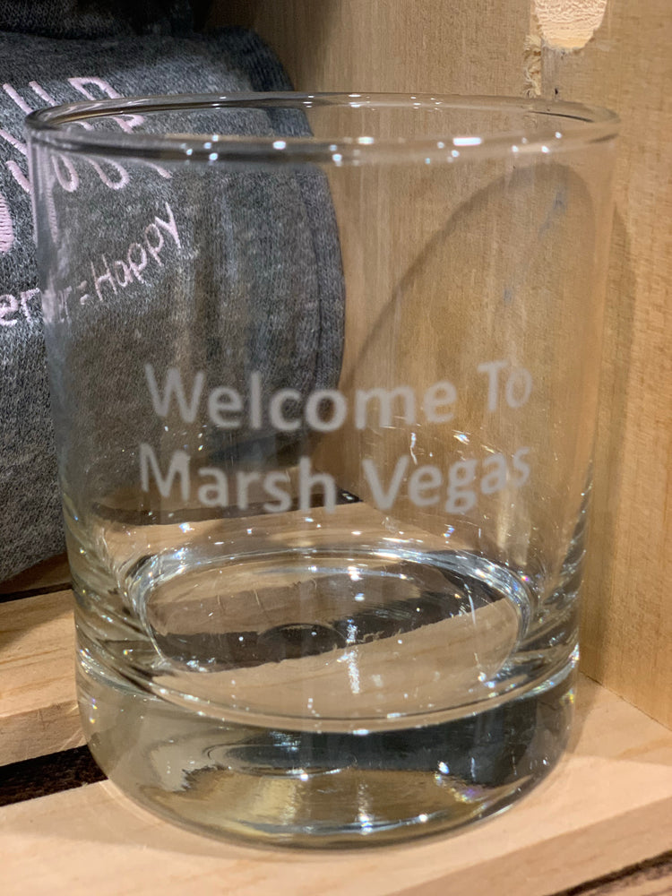 Welcome To Marsh Vegas Whiskey Glass