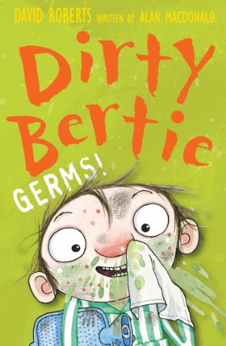 Dirty Bertie: Germs
