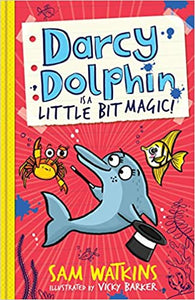 Darcy Dolphin: Is a Little Bit of Magic
