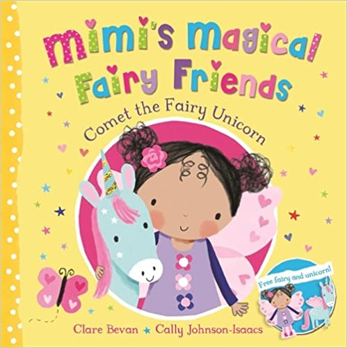 Mimi's Magical Fairy Friends: Comet and the Fairy Unicorn