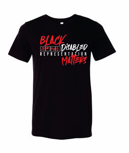 Black Disabled Representation Matters Tee
