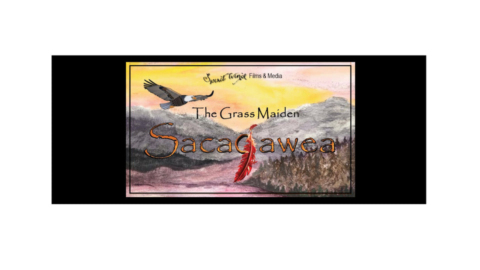 The Grass Maiden, Sacajawea