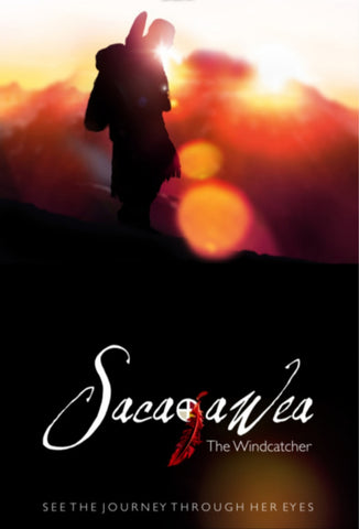 Sacajawea, The Windcatcher Official Production Poster