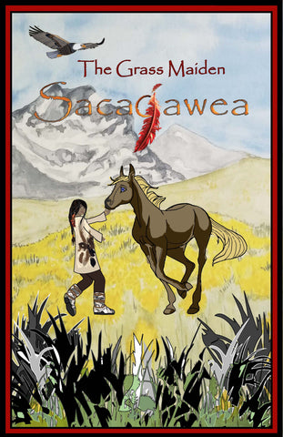 The Grass Maiden, Sacajawea – Poster