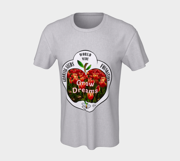 T-shirt - Growing Seeds Worldwide - Grow Dreams