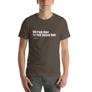 Will Pack Rope For Post Canyon Beer - Canyoneering T-Shirt - Short-Sleeve Unisex T-Shirt