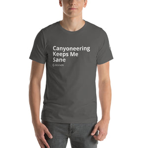 Canyoneering Keeps Me Sane - Canyoneering T-Shirt - Short-Sleeve Unisex T-Shirt