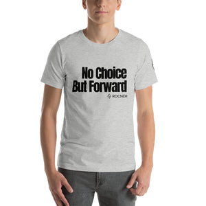 No Choice But Forward - Canyoneering Short-Sleeve Unisex T-Shirt