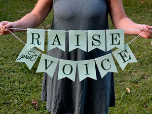 Social Justice Banner, Raise Your Voice - Free Shipping