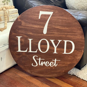 Round Personalised Street Sign/House Sign - Signed Jaclyn