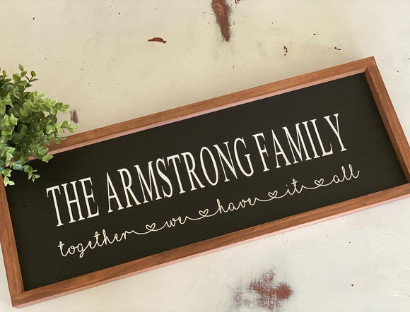 Rustic Farmhouse Framed Family Sign - Signed Jaclyn
