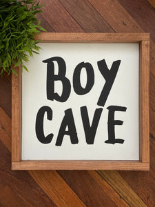 Boy Cave Sign - Signed Jaclyn