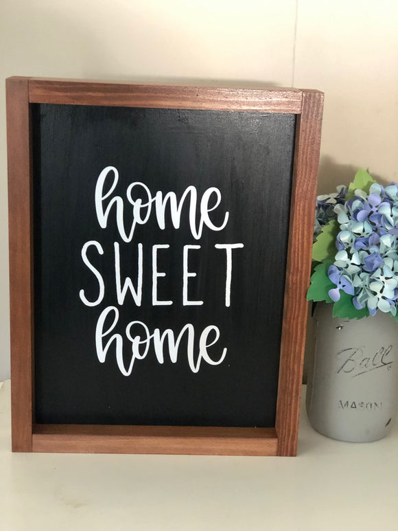 Home Sweet Home Sign - Signed Jaclyn