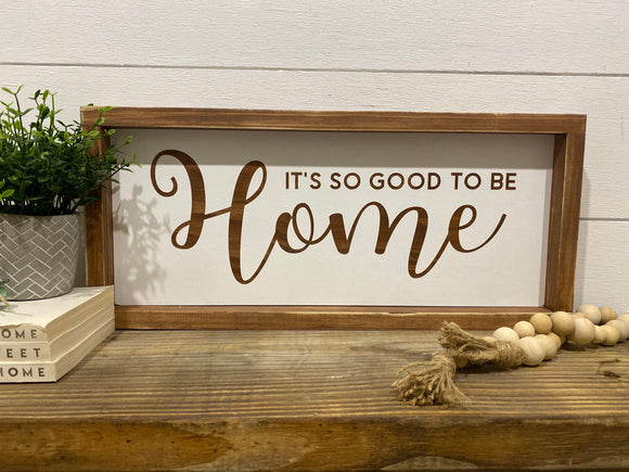 It's so good to be home- Framed | Signed Jaclyn