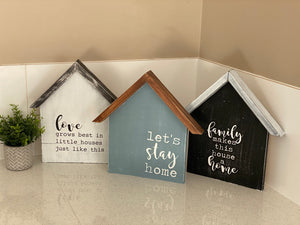 House Shaped Sign - Signed Jaclyn
