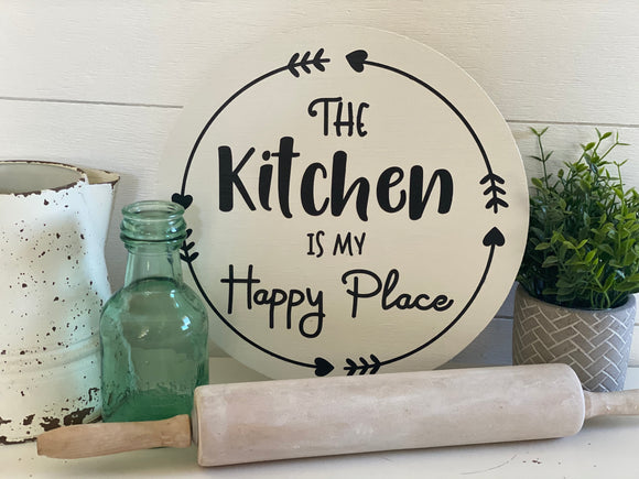 The Kitchen is my Happy Place Sign | Signed Jaclyn
