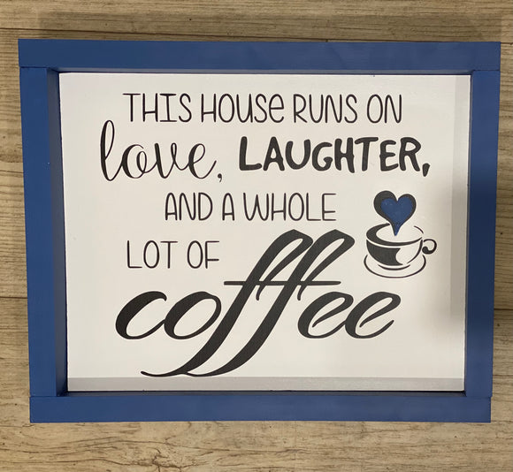 Coffee Lover Sign | Signed Jaclyn