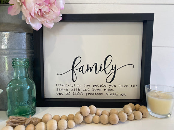 Family - the people you live for, laugh with and love most Sign | Signed Jaclyn