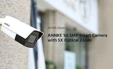 ANNKE First 5X Optical Zoom Smart Security Camera AZ500 Zoom Today Splashes Worldwide