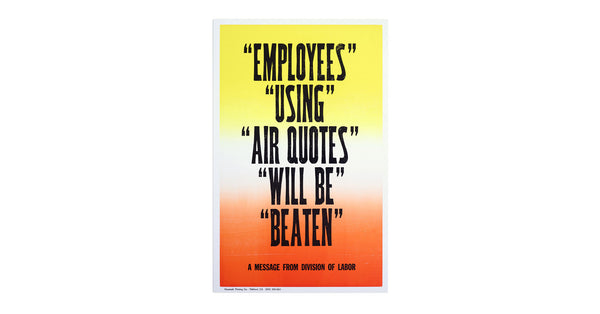 New Rules of Work Poster: Quotes